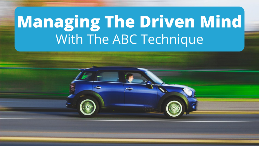 image managing the driven mind abc technique banner
