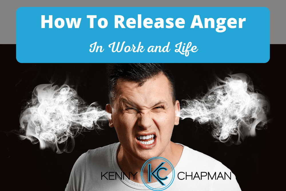 How To Release Anger In Work And Life