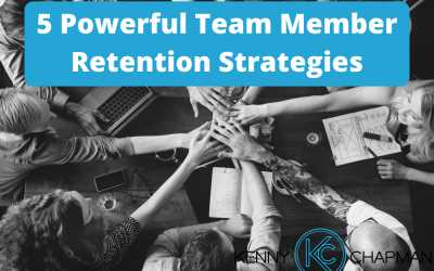5 Powerful Team Member Retention Strategies