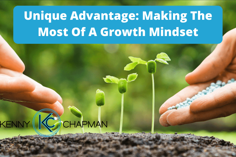 Unique Advantage: Making The Most Of A Growth Mindset