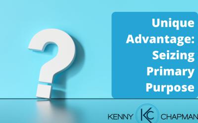Unique Advantage: Seizing Primary Purpose