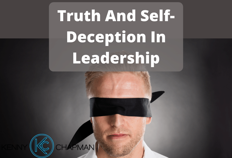 Truth And Self-Deception In Leadership
